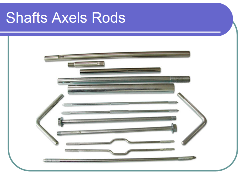 Shafts Axels Rods